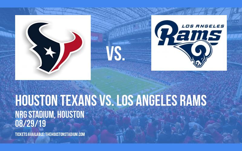 NFL Preseason: Houston Texans vs. Los Angeles Rams at NRG Stadium