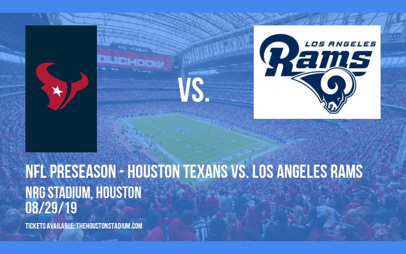 PARKING: NFL Preseason - Houston Texans vs. Los Angeles Rams at NRG Stadium