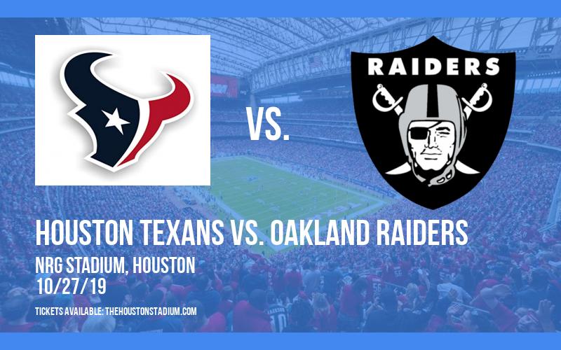 Houston Texans vs. Oakland Raiders at NRG Stadium