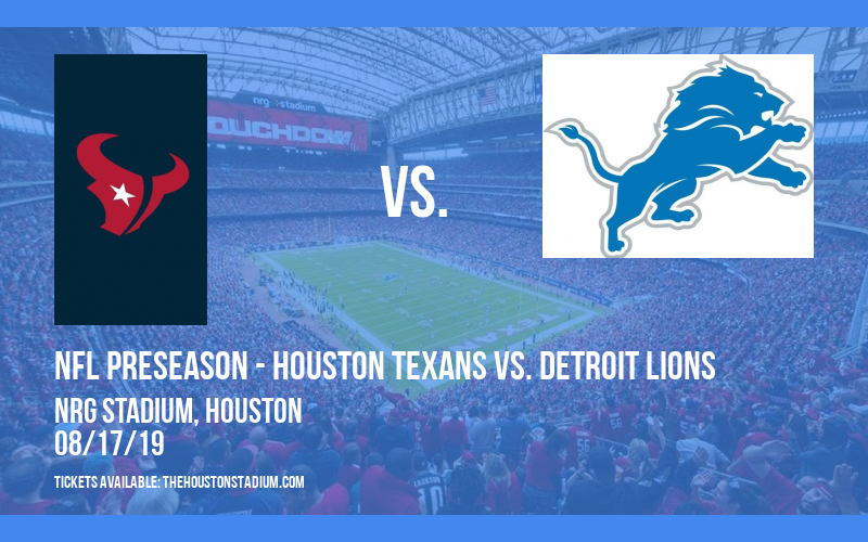 PARKING: NFL Preseason - Houston Texans vs. Detroit Lions at NRG Stadium
