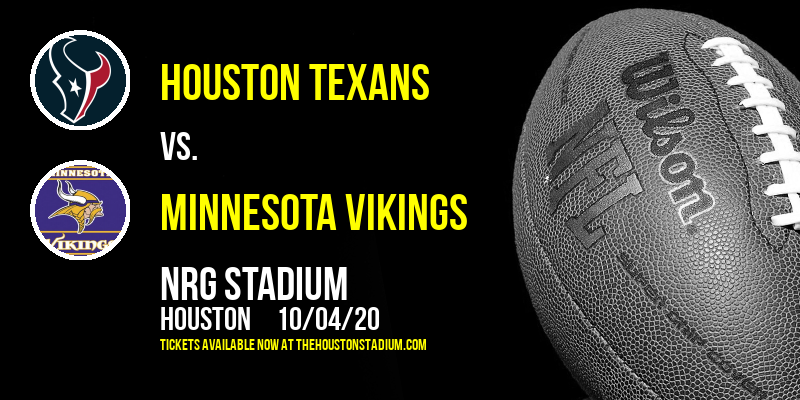 Houston Texans vs. Minnesota Vikings at NRG Stadium