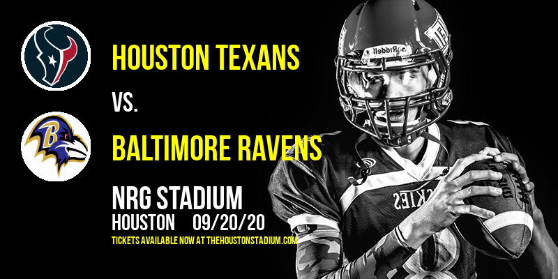 Houston Texans vs. Baltimore Ravens at NRG Stadium