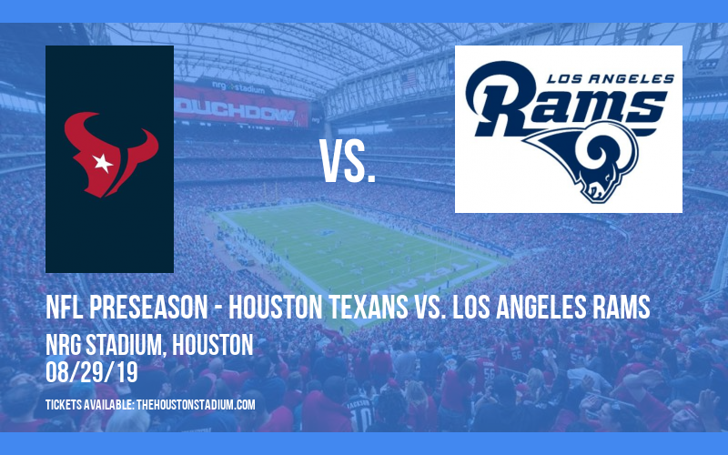 PARKING: NFL Preseason - Houston Texans vs. Los Angeles Rams at NRG Stadium