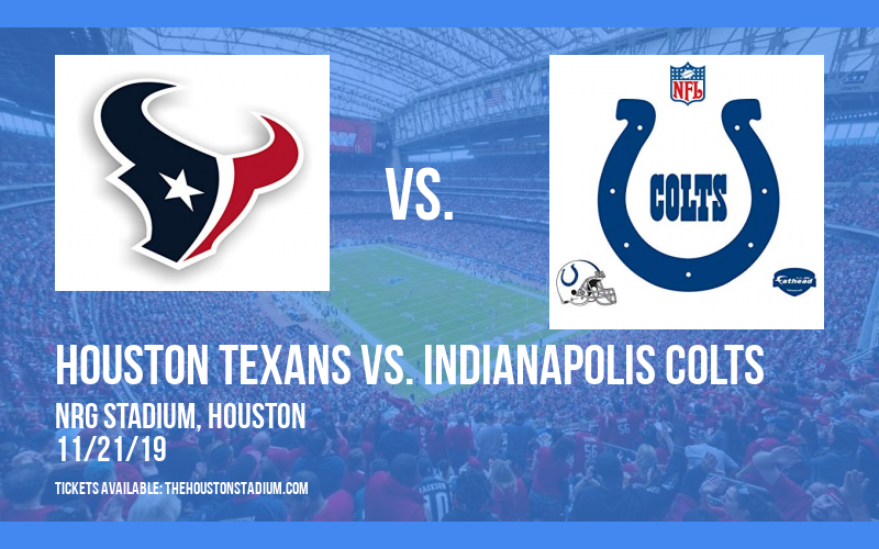 Houston Texans vs. Indianapolis Colts at NRG Stadium