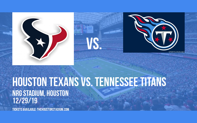 Houston Texans vs. Tennessee Titans at NRG Stadium