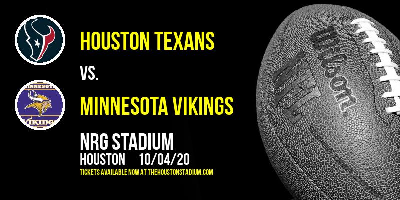 Houston Texans vs. Minnesota Vikings at NRG Stadium